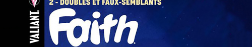 Faith Tome 2 : Doubles et faux-semblants