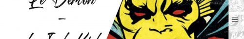 Le Démon – de Jack Kirby – Tome 1